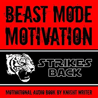 Beast Mode Motivation Strikes Back! Motivational Audio Book cover art