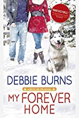 My Forever Home (Rescue Me Book 3) Kindle Edition