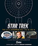 Star Trek: The U.S.S. Enterprise NCC-1701 Illustrated Handbook - Ben Robinson