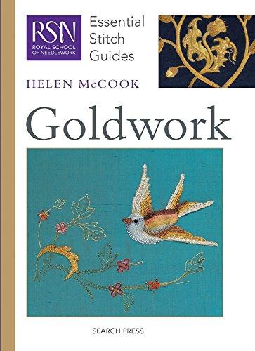 RSN ESG: Goldwork: Essential Stitch Guides (Royal School of Needlework Essential Stitch Guides)
