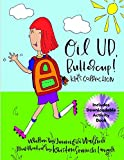 Oil Up, Buttercup: Kid's Collection;Oil Up, Buttercup: 1