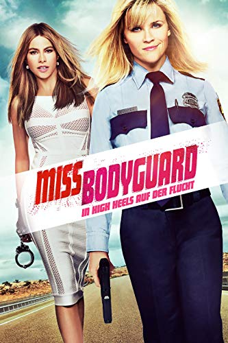 Miss Bodyguard: In High Heels auf der Flucht [dt./OV]
