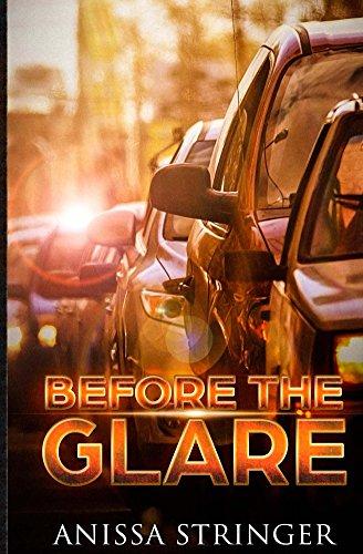 Before the Glare by [Anissa Stringer]
