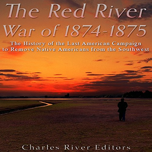 The Red River War of 1874-1875 audiobook cover art