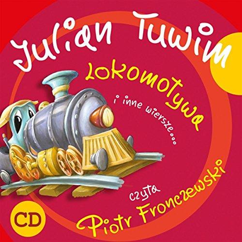 Lokomotywa i inne wiersze audiobook cover art