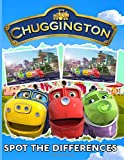 Chuggington Spot The Difference: Excellent An Adult Activity Picture Puzzle Book