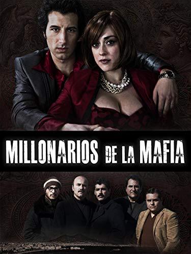 Millonarios de la mafia