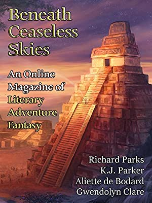 Beneath Ceaseless Skies Issue 157 Magazine Monday
