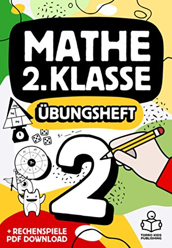 Mathe 2. Klasse Übungsheft: Richtig rechnen Mathematik 2 Arbeitsheft mit Zahlen bis 100, 1x1 Einmaleins und Bonus PDF Download