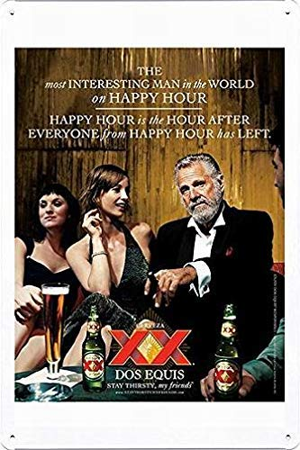 Topoose Tin Sign Metal Poster Plate 8'x12' of Dos Equis Beer: Most Interesting Man in The World Decor Sign Metal Vintage Sign