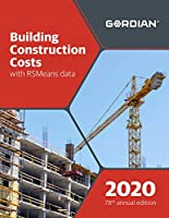 Building Construction Costs With RSMeans Data 2020 (Means Building Construction Cost Data)