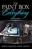 The Paintbox of Everything: A Love Story (English Edition)