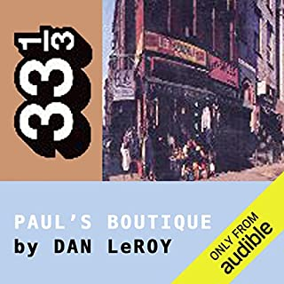 The Beastie Boys' Paul's Boutique (33 1/3 Series) audiobook cover art