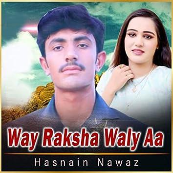 Way Raksha Waly Aa - Single