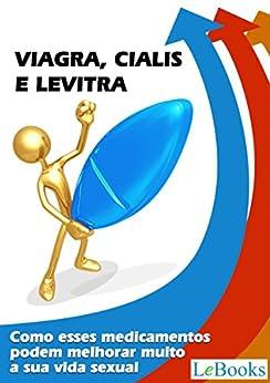 Viagra  cialis e levitra: Como esses medicamentos podem melhorar muito a sua vida sexual (Coleção Saúde) (Portuguese Edition) PDF EPUB Gratis descargar completo