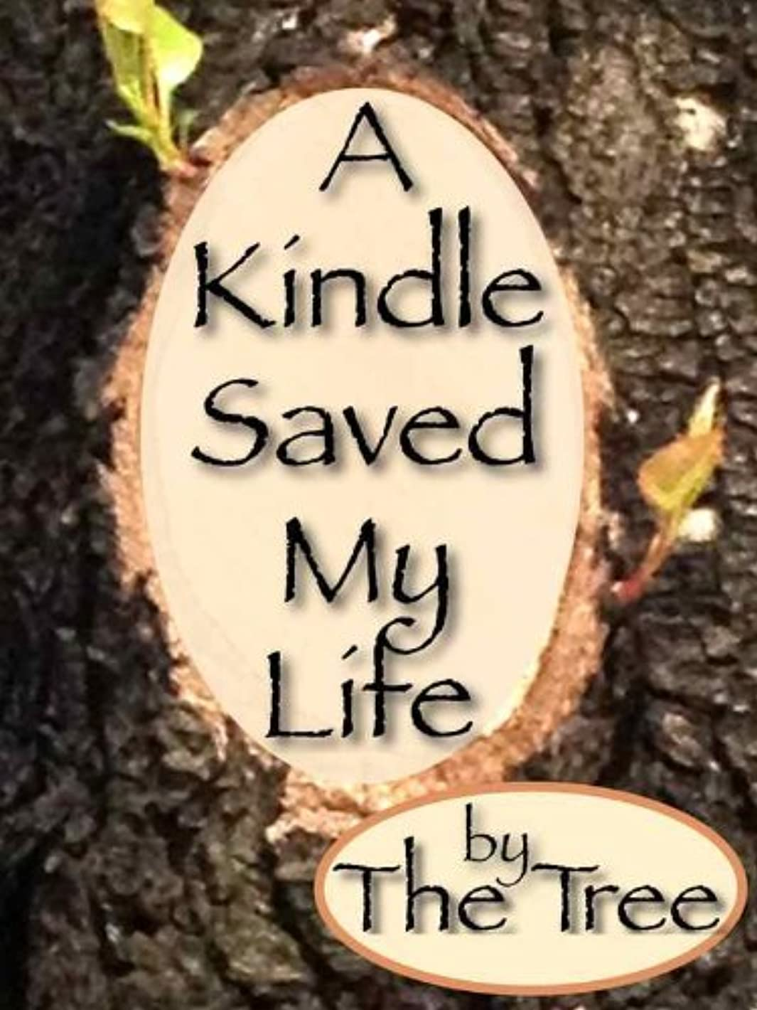 欠点現金震えるA Kindle Saved My Life (English Edition)