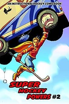 Super Hockey Powers 2 by [Don Kunkel]