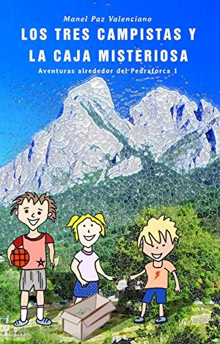 Los tres campistas y la caja misteriosa: Aventuras alrededor del Pedraforca 1