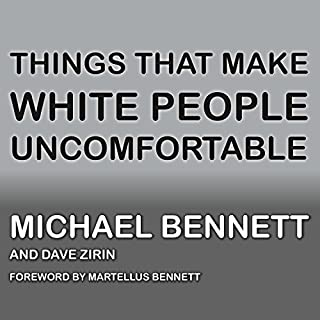 Couverture de Things That Make White People Uncomfortable