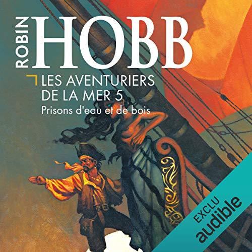 Prisons d'eau et de bois audiobook cover art