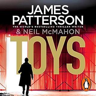 Toys                   Autor:                                                                                                                                 James Patterson                               Sprecher:                                                                                                                                 Matthew Bomer                      Spieldauer: 6 Std. und 31 Min.     2 Bewertungen     Gesamt 4,5