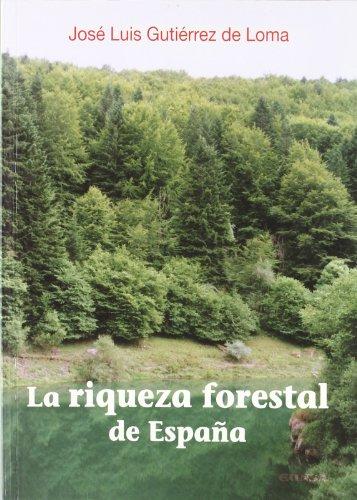 La riqueza forestal de España