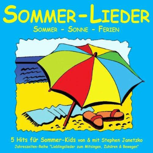 Sommer-Lieder (Sommer - Sonne - Ferien)