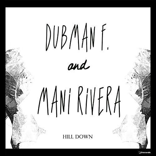 Dubman F., Mani Rivera