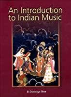 An Introduction to Indian Music