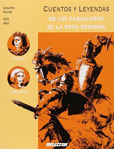 Cuentos y leyendas de los caballeros de la mesa redonda / Tales and Legends of the Round Table Knights (Memorias Del Mundo / Memoirs of the World)