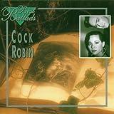 Songtexte von Cock Robin - Best Ballads