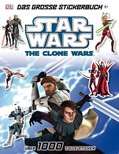 Star Wars The Clone Wars - Das große Stickerbuch: Über 1000 tolle Sticker
