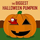 The Biggest Halloween Pumpkin (Sammy Bird Series) (English Edition)