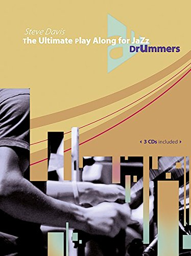 The Ultimate Play Along for Jazz Drummers: Schlagzeug. Ausgabe mit 3 CDs. (Advance Music)