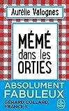 Mémé dans les orties (French Edition) by Aurélie Valognes(2016-12-27) - French and European Publications Inc - 01/01/2016
