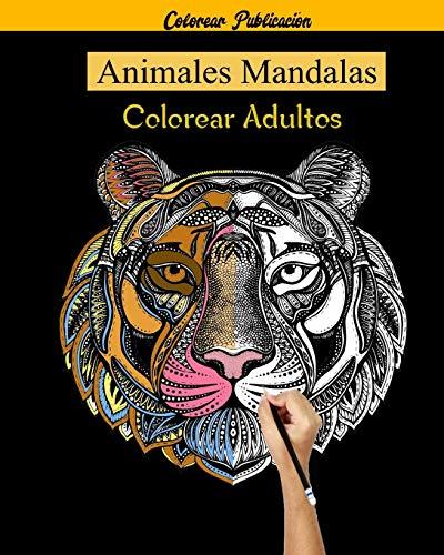 Animales Mandalas Colorear Adultos: 50 Mandalas Animales, libro de colorear para adultos mandalas, 50 Diseños para aliviar el estrés para la relajación de adultos