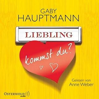 Liebling, kommst du?                   Autor:                                                                                                                                 Gaby Hauptmann                               Sprecher:                                                                                                                                 Anne Weber                      Spieldauer: 4 Std. und 28 Min.     18 Bewertungen     Gesamt 3,9