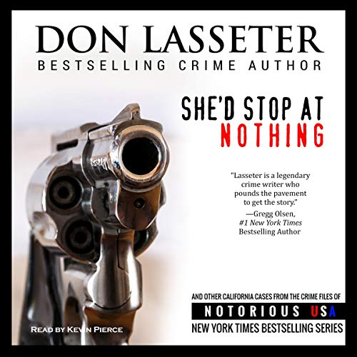 She'd Stop at Nothing Audiobook By Don Lasseter cover art