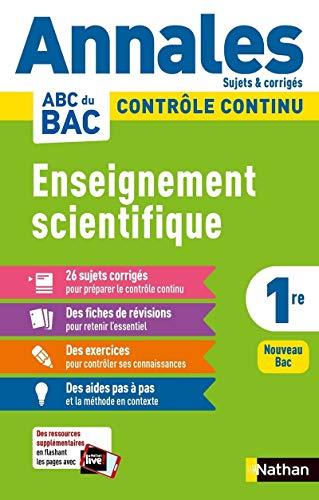 Enseignement scientifique 1re : Sujets & corrigés: 11 (Annales ABC du Bac)