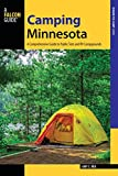 Camping Minnesota: A Comprehensive Guide to Public Tent and RV Campgrounds (State Camping Series)