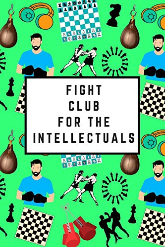 Fight Club For The Intellectuals: Blank Lined Notebook Journal: Great Gift For Adult Chess Boxers, Enthusiasts & Athletes (Chess Boxing Notebook)