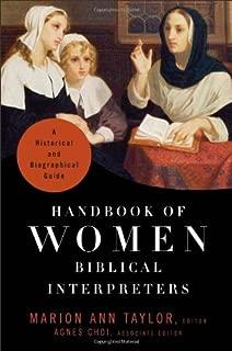 Handbook of Women Biblical Interpreters: A Historical and Biographical Guide