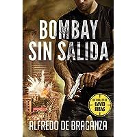 BOMBAY SIN SALIDA: un thriller de David Ribas (Thrillers en español nº 5)