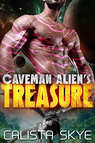 Caveman Alien's Treasure (Caveman Aliens Book 12)