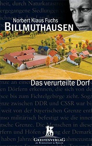 Billmuthausen - Das verurteilte Dorf