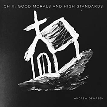 Good Morals and High Standards