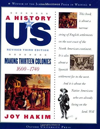 A History of US: Making Thirteen Colonies: 1600-1740 A History of US Book Two by Joy Hakim (2007-02-02)