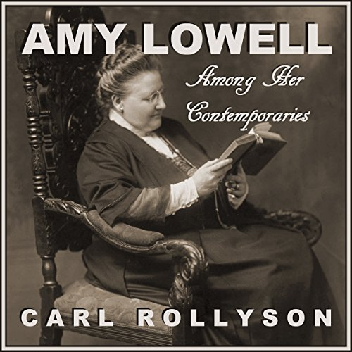 Amy Lowell Among Her Contemporaries cover art