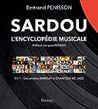 Encyclopédie Sardou vol 1: Des années Barclay au chanteur de jazz