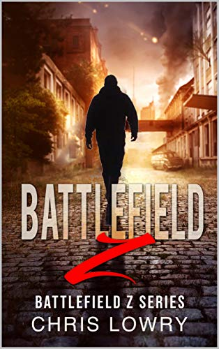 Battlefield Z - a post apocalyptic sci fi action adventure (English Edition)